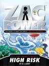 High Risk (eBook): Zac Power Series, Book 11