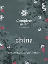China (eBook): The Complete Asian Cookbook