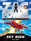 Sky High (eBook): Zac Power Series, Book 13