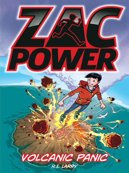 Volcanic Panic (eBook): Zac Power Series, Book 14