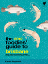 Foodies' Guide 2012: Brisbane (eBook)