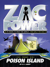 Poison Island (eBook): Zac Power Series, Book 1