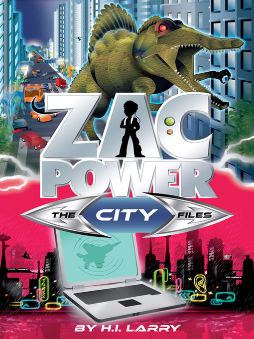 The City Files (eBook): Zac Power Special Files Series, Book 6
