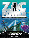 Shipwreck (eBook): Zac Power Series, Book 22