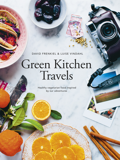 Green Kitchen Travels (eBook): Healthy Vegetarian Food Inspired by Our Adventures