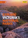 Explore Victoria's National Parks (eBook)