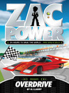 Overdrive (eBook): Zac Power Series, Book 21