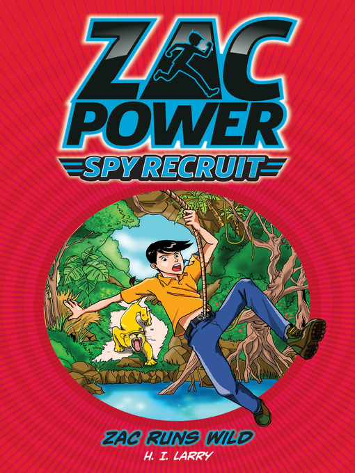 Zac Runs Wild (eBook): Zac Power Spy Recruit Series, Book 5