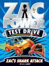 Zac's Shark Attack (eBook): Zac Power Test Drive Series, Book 8