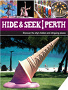 Hide & Seek (eBook): Perth
