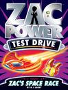 Zac's Space Race (eBook): Zac Power Test Drive Series, Book 16
