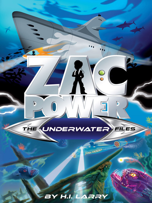 The Underwater Files (eBook): Zac Power Special Files Series, Book 3