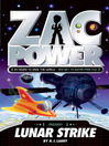 Lunar Strike (eBook): Zac Power Series, Book 7
