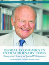 Global Economics in Extraordinary Times (eBook): Essays in Honor of John Williamson