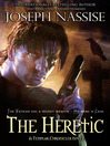 The Heretic Templar Chronicles Series, Book 1 2 by Joseph Nassise eBook