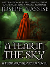 A Tear in the Sky Templar Chronicles, Book 3 1 by Joseph Nassise eBook