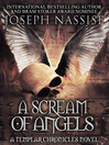 A Scream of Angels Templar Chronicles, Book 2 1 by Joseph Nassise eBook
