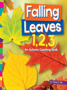 Falling leaves 1, 2, 3 : an autumn counting book