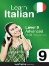 Learn Italian - Level 9: Advanced Italian (MP3): Volume 1: Lessons 1-25