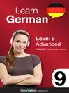 Learn German - Level 9: Advanced German (MP3): Volume 1: Lessons 1-25
