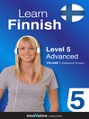 Learn Finnish - Level 5: Advanced Finnish (MP3): Lesson 1-25