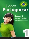 Learn Portuguese - Level 1: Introduction to Portuguese (MP3): Volume 1: Lessons 1-25