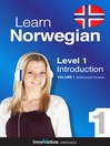 Learn Norwegian - Level 1: Introduction to Norwegian (MP3): Volume 1: Lessons 1-25