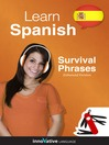 Learn Spanish - Survival Phrases Spanish (MP3): Lessons 1-60