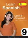 Learn Spanish - Level 9: Advanced Spanish (MP3): Volume 2: Lessons 1-25