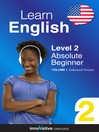 Learn English - Level 2: Absolute Beginner English (MP3): Volume 1: Lessons 1-25