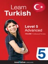 Learn Turkish - Level 5: Advanced Turkish (MP3): Volume 1: Lessons 1-25