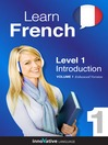 Learn French - Level 1: Introduction to French (MP3): Volume 1: Lessons 1-25