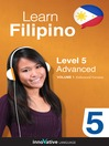 Learn Filipino - Level 5: Advanced Filipino (MP3): Lesson 1-25