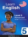 Learn English - Level 5: Advanced English (MP3): Volume 1: Lessons 1-25
