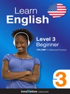 Learn English - Level 3: Beginner English (MP3): Volume 1: Lessons 1-25