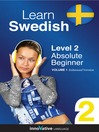Learn Swedish - Level 2: Absolute Beginner Swedish (MP3): Volume 1: Lessons 1-25