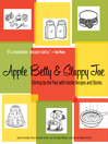 Apple Betty and Sloppy Joe (eBook): Stirring Up the Past with Family Recipes and Stories