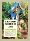 Garden Wisdom (eBook): Lessons Learned from 60 Years of Gardening