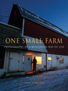One Small Farm (eBook): Photographs of a Wisconsin Way of Life