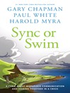 Sync or Swim (eBook): A Fable About Workplace Communication and Coming Together in a Crisis