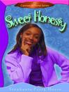 Sweet Honesty (eBook): Carmen Browne Series, Book 2