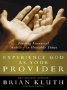 Experience God as Your Provider (eBook): Finding Financial Stability in Unstable Times