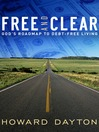 Free and Clear (eBook): God's Roadmap to Debt-Free Living