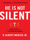 He is Not Silent (eBook): Preaching in a Postmodern World