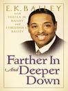 Farther in and Deeper Down (eBook)
