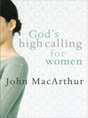 God's High Calling for Women (eBook)