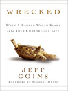 Wrecked (eBook): When a Broken World Slams into Your Comfortable Life
