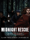 Midnight Rescue (eBook): Freedom Seekers Series, Book 3