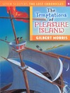 Temptations of Pleasure Island (eBook)