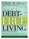Debt-Free Living (eBook): Eliminating Debt in a New Economy